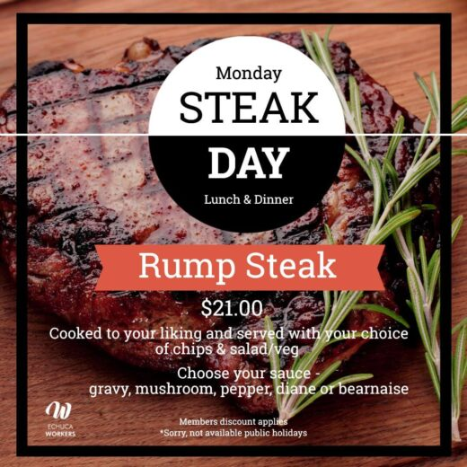 Steak Day Lunch and Dinner Monday