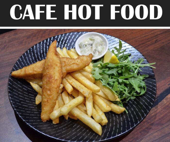 Cafe Hot Food Menu